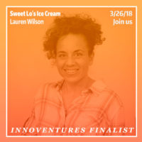 InnoVentures Finalist - Sweet Lo's Ice Cream